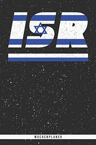 ISR: Israel Wochenplaner mit 106 Seiten in weiß. Organizer auch als Terminkalender, Kalender oder Planer mit der israelischen Flagge verwendbar