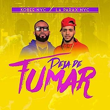 Deja de Fumar (feat. la Parax NYC)