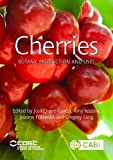 Cherries: Botany, Production and Uses (Agriculture)