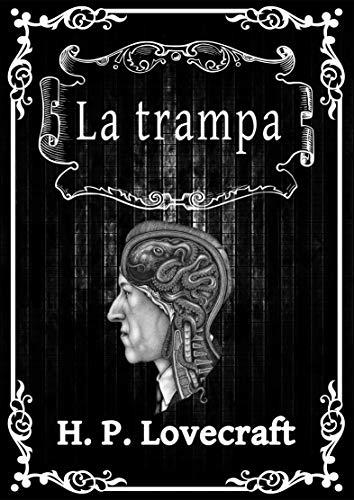 La trampa: H.P. Lovecraft
