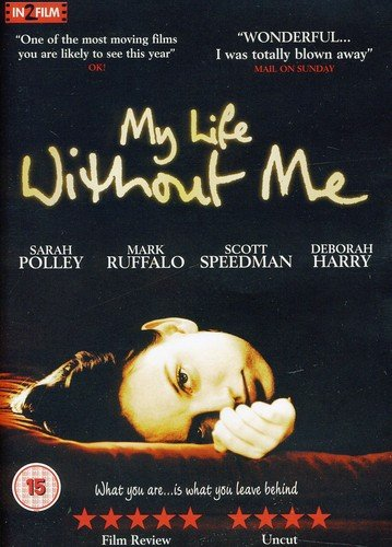My Life Without Me [DVD] [2007] [UK Import]