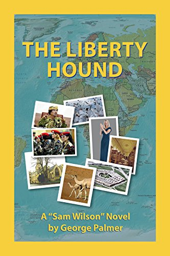 The Liberty Hound: Where do they find these morons anyway? (The liberty Series Book 8) (English Edition)