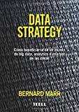 Data Strategy: Cómo beneficiarse de un mundo de Big Data, Analytics e internet de las cosas