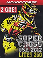 Supercross Usa 2012 Classe 250 [Italian Edition]