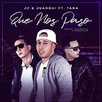 Que Nos Paso (feat. Tara)