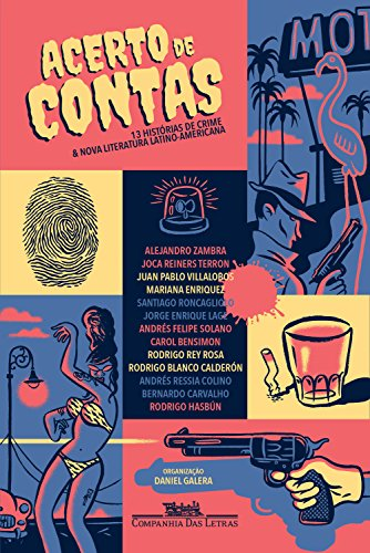 Acerto de contas: Treze histórias de crime & nova literatura latino-americana