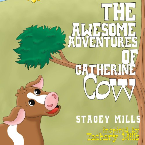 The Awesome Adventures of Catherine Cow audiobook cover art