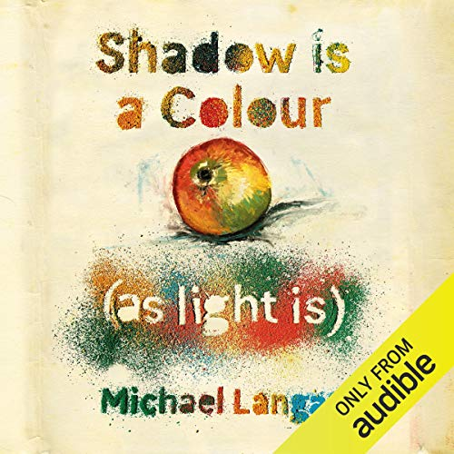 Shadow Is a Colour as Light Is cover art