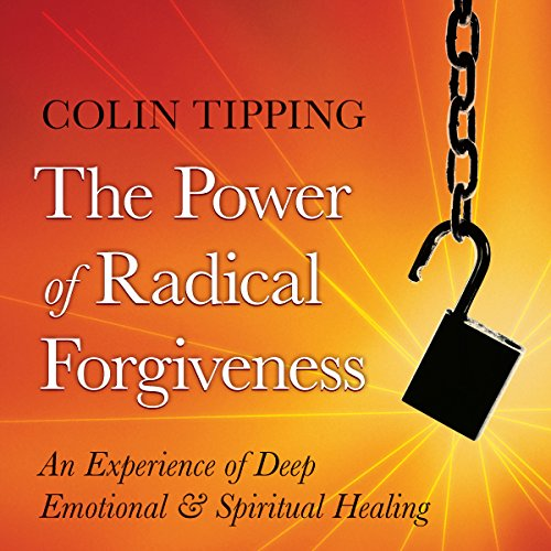 The Power of Radical Forgiveness audiobook cover art