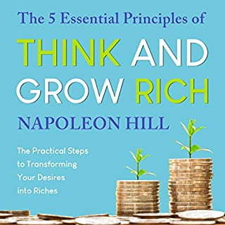 The 5 Essential Principles of Think and Grow Rich cover art