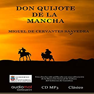 Don Quijote de la Mancha                   By:                                                                                                                                 Miguel de Cervantes                               Narrated by:                                                                                                                                 Eladio Ramos,                                                                                        Jesús Ramos                      Length: 37 hrs and 52 mins     1 rating     Overall 5.0