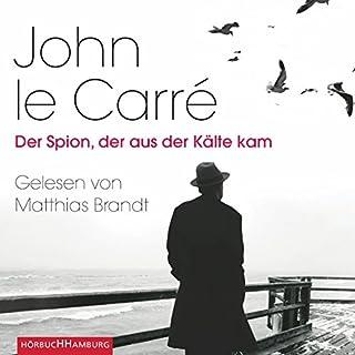 Der Spion, der aus der Kälte kam                   Autor:                                                                                                                                 John le Carré                               Sprecher:                                                                                                                                 Matthias Brandt                      Spieldauer: 7 Std. und 51 Min.     171 Bewertungen     Gesamt 4,4