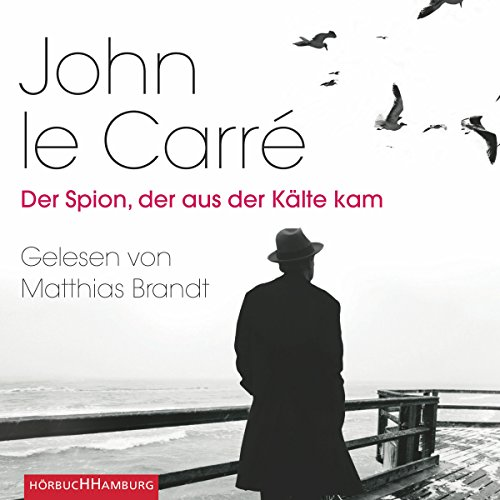 Der Spion, der aus der Kälte kam audiobook cover art