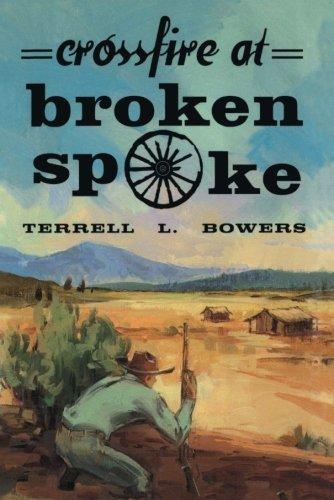 Crossfire at Broken Spoke (English Edition)