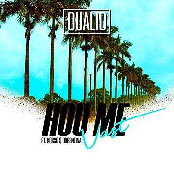 Hou Me Vast (feat. Kosso & Dorentina)