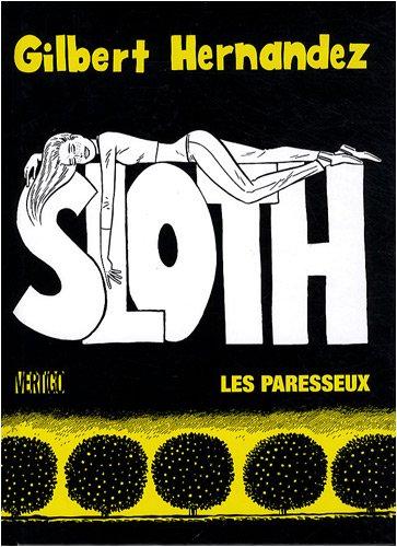 Sloth, les paresseux