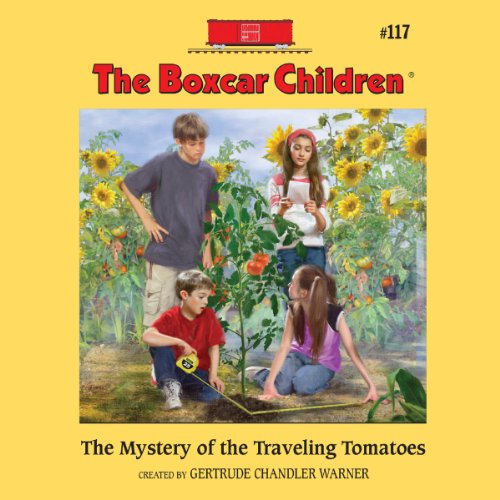 The Mystery of the Traveling Tomatoes audiobook cover art