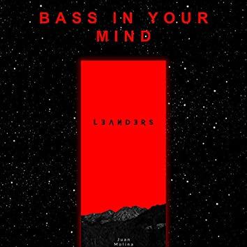 Bass In Your Mind