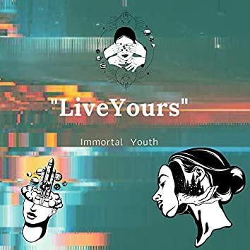 Live Yours