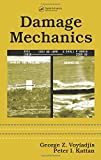 Damage Mechanics (Mechanical Engineering, Band 194) - George Z. Voyiadjis