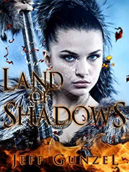 Land of Shadows (The Legend Of The Gate Keeper Book 1) by [Jeff Gunzel]