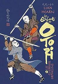 Les enfants des Otori, tome  1 : Les guerriers orphelins par Hearn