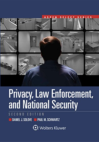 Compare Textbook Prices for Privacy, Law Enforcement, and National Security 2 Edition ISBN 9781454897422 by Daniel J. Solove,Paul M. Schwartz