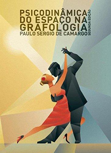 Psicodinâmica do espaço da grafologia (Portuguese Edition)