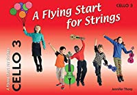A Flying Start for Strings Cello Book 3