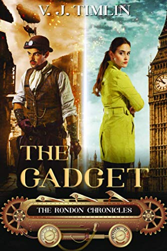 The Gadget: The Rondon Chronicles Book One