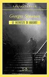 Le inchieste di Maigret 1-5 (Le inchieste di Maigret: raccolte Vol. 1) (Italian Edition)