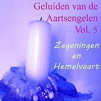 Geluiden Van De Aartsengelen, Vol. 5 (Zegeningen En Hemelvaart)