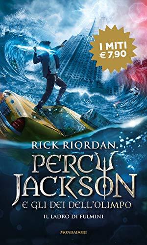 Il ladro di fulmini. Percy Jackson e gli dei dell'Olimpo (Vol. 1)