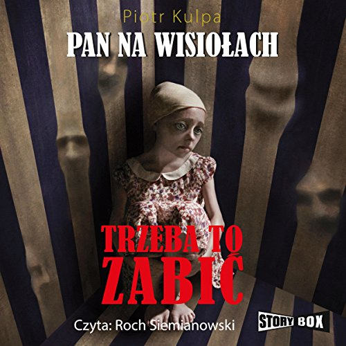 Trzeba to zabic (Pan na Wisiolach 3) audiobook cover art
