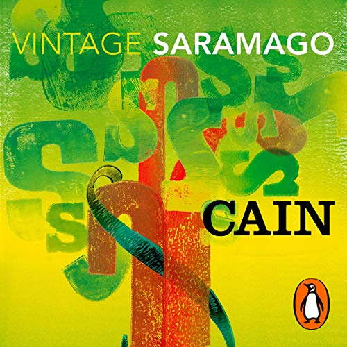Cain                   By:                                                                                                                                 Jose Saramago                               Narrated by:                                                                                                                                 Jay Villiers                      Length: 4 hrs and 30 mins     3 ratings     Overall 5.0