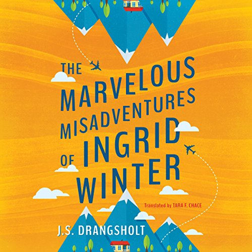 The Marvelous Misadventures of Ingrid Winter audiobook cover art