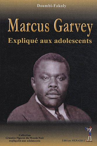 Marcus Garvey menjelaskan kepada remaja