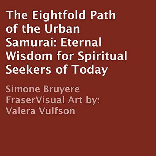 The Eightfold Path of the Urban Samurai cover art