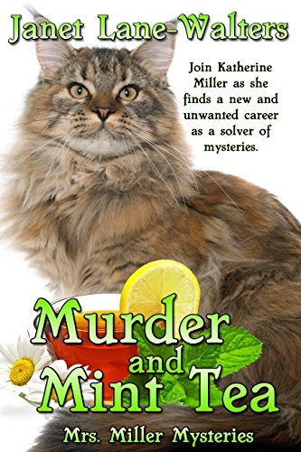 Murder and Mint Tea (Mrs. Miller Mysteries Book 1) by [Janet Lane Walters]