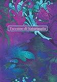 Taccuino di Naturopatia: Naturopatia Anamnesi   Libro di Naturopatia   Salute, vitalità e valutazione nutrizionale del paziente + Identità   Quaderno ... e terapisti   Contiene 105 schede paziente