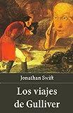 Los viajes de Gulliver (Spanish Edition)