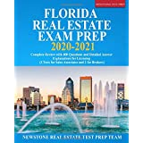 Florida Real Estate Exam Prep 2020 – 2021: Complete Review with 400 Questions and Detailed Answer Explanations for Licensing (2 Tests for Sales Associates and 2 for Brokers)