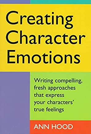 [(Creating Character Emotions)] [By (author) Ann Hood] published on (September, 1998)