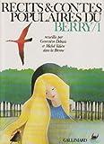 Récits et contes populaires du Berry, volume 1