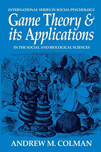 Game Theory and its Applications, Second Edition: in the Social and Biological Sciences (International Series in Social