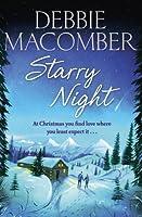 Starry Night: A Christmas Novel by DEBBIE MACOMBER(1905-07-05)