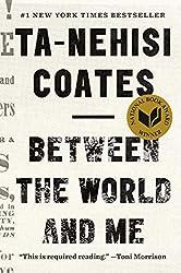 Between the World and Me de Ta-Nehisi Coates