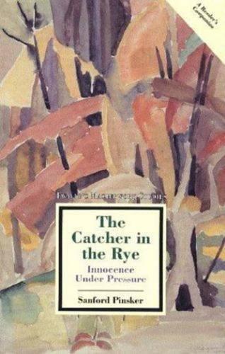 The Catcher in the Rye: Innocence Under Pressure: 114