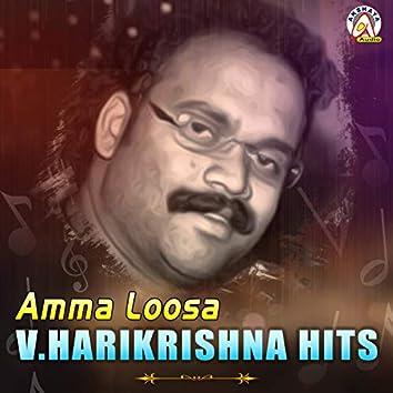 Amma Loosa V.Harikrishna Hits