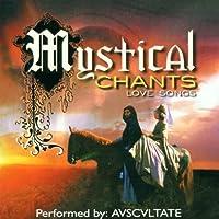 Mystical chants-Love songs